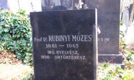 50 éve halt meg RUBINYI MÓZES