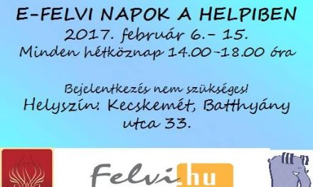 E-FELVI NAPOK a Helpi Ifjúsági Fejlesztő Műhelyben