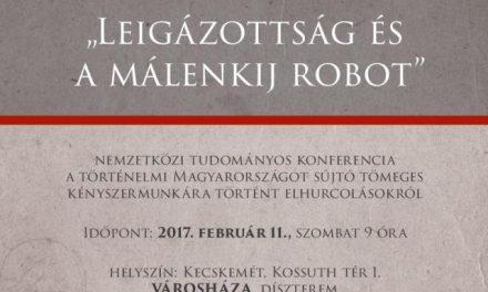 Leigázottság és málenkij robot – Konferencia