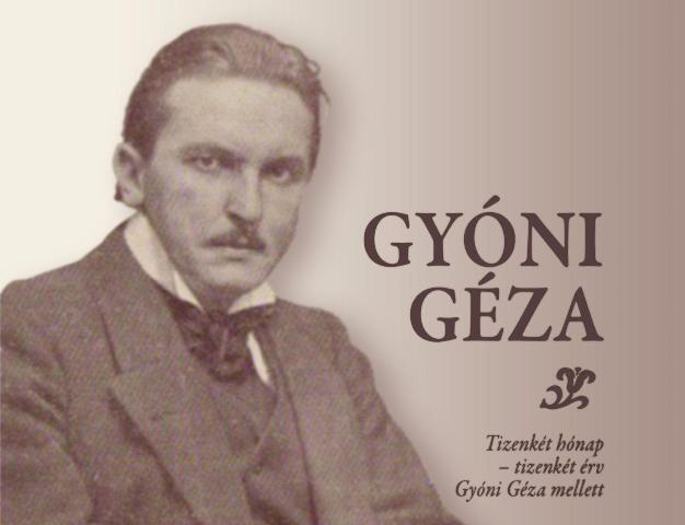 Az első világháború Radnótija – Száz éve hunyt el Gyóni Géza