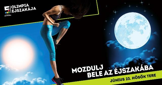 Olimpia Éjszakája, a nyár legnagyobb sportfesztiválja
