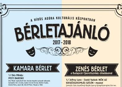 A Hírös Agóra Kulturális Központ BÉRLETAJÁNLATA a 2017/18-as évadra