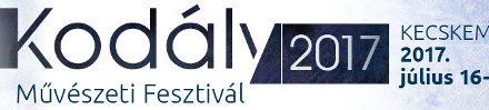 Kodály Művészeti Fesztivál 2017 – Kecskemét