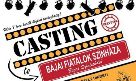 Bajai Fiatalok Színháza – CASTING