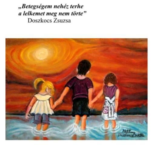 Örök barátságok – Doszkocs Zsuzsa festőművész kiállítás-megnyitója