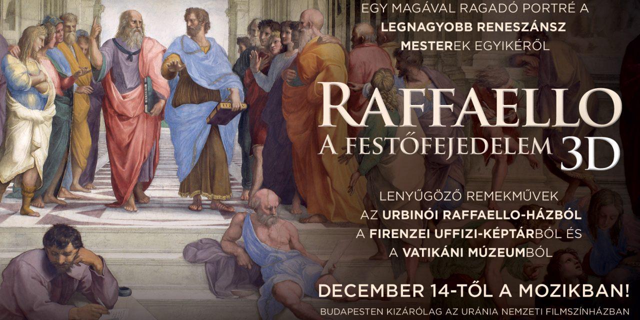 A művészet templomai: Raffaello – A festőfejedelem 3D