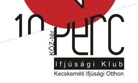 Köz – Tér/10 perc Ifjúsági Közösségi Tér és Információs Pont – Január