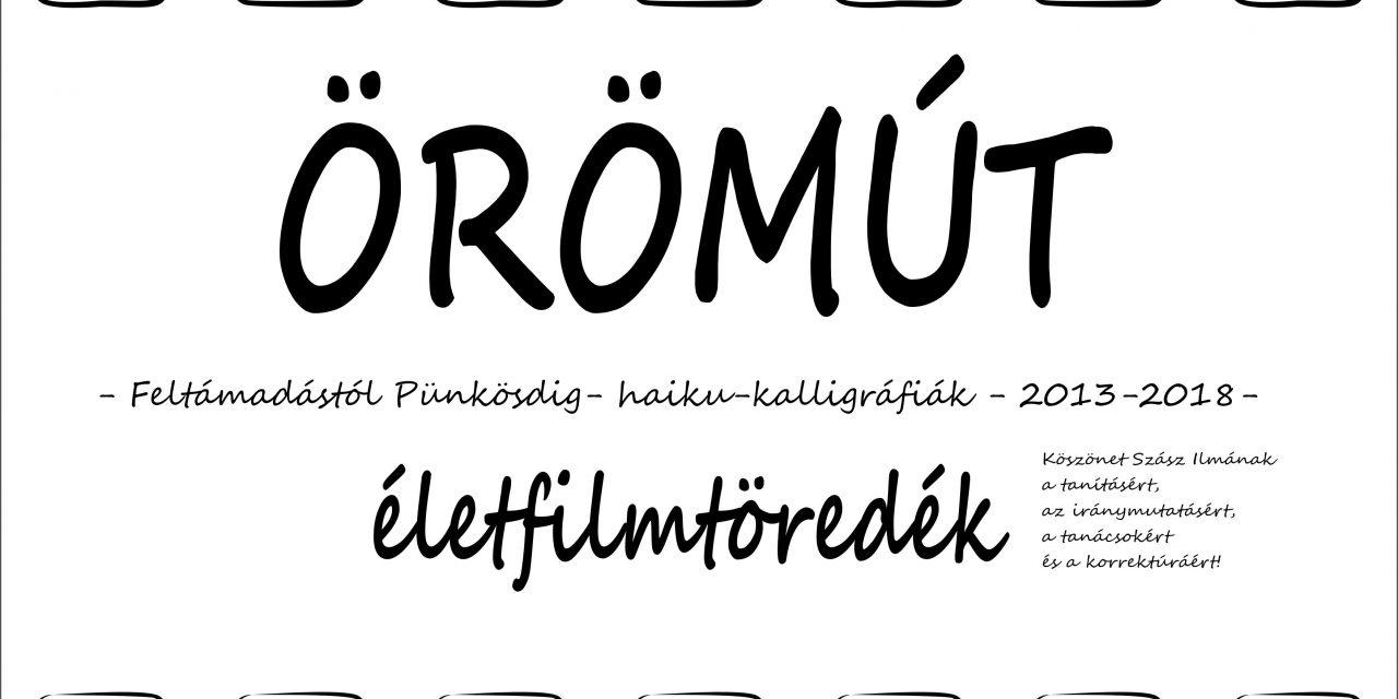 ÖRÖMÚT – Életfilmtöredék