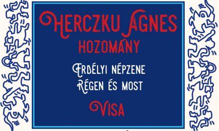 Megjelent Herczku Ágnes Hozomány című albuma – Erdélyi népzene régen és most