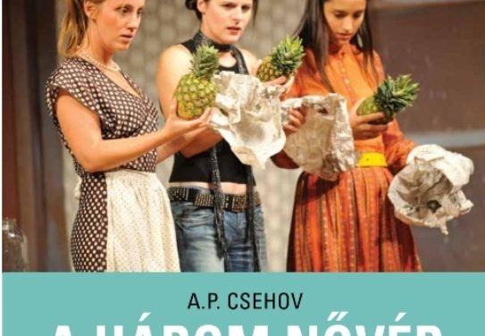 Csehov: A három nővér – A Film-Színház-Klub előadása Kecskeméten