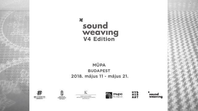 Szirmay Zsanett és Vikukel Dániel: SoundWeavingV4 Edition