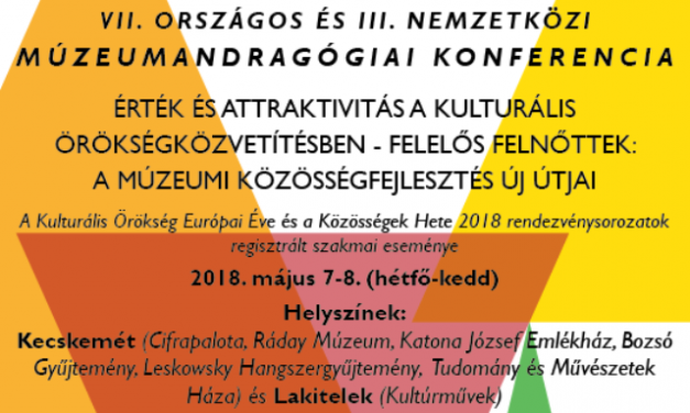 Országos és nemzetközi Múzeumandragógiai Konferencia