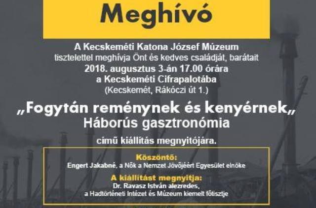Háborús gasztronómia kiállítás a Kecskeméti Cifrapalotában