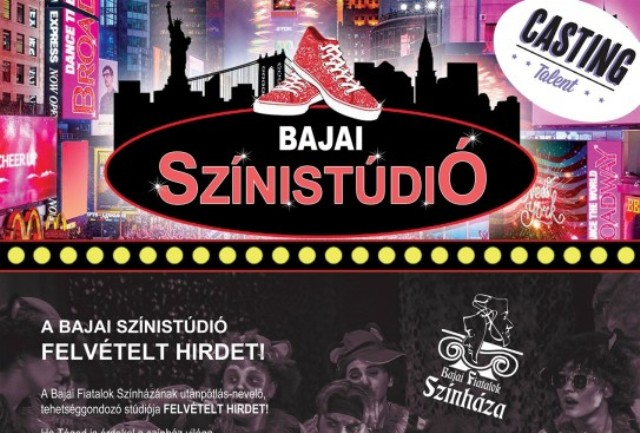 Érdekel a színház világa? A Bajai Színistúdió felvételt hirdet!