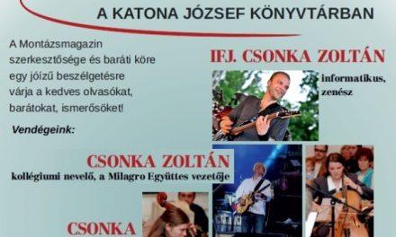 Csonka Zoltán családja és a zene – Montázs est