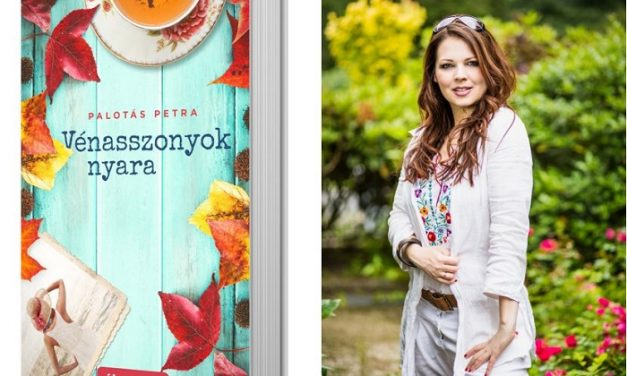 Megjelent Palotás Petra új regénye, a Vénasszonyok nyara