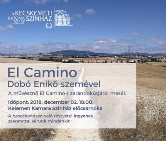 Dobó Enikő színművésznő El Camino-ja