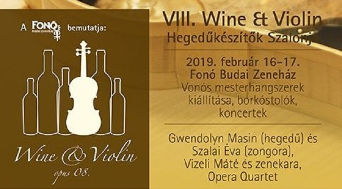 VIII. Wine & Violin –Hegedűkészítők Szalonja
