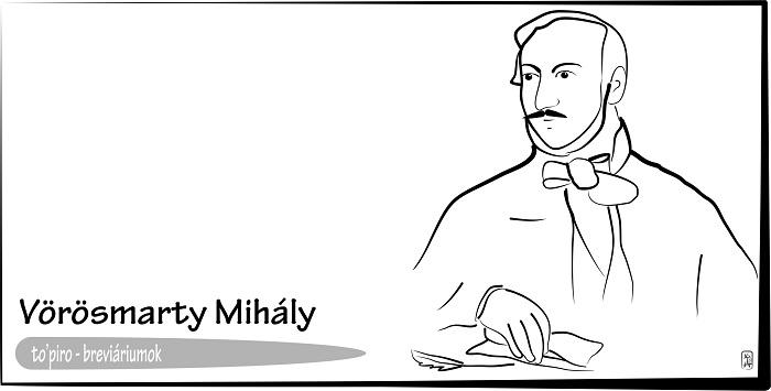 Breviáriumok – Vörösmarty Mihály