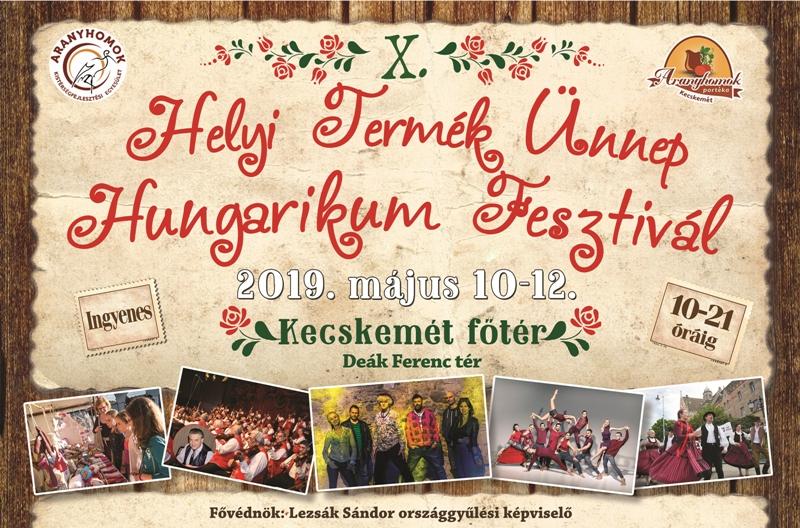 X. Helyi termék ünnep – Hungarikum fesztivál Kecskeméten