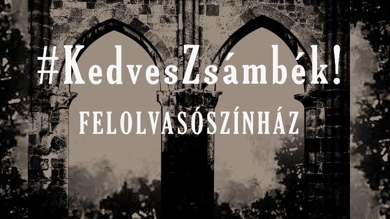 #KedvesZsámbék! – Felolvasószínházi sorozat a romtemplomnál