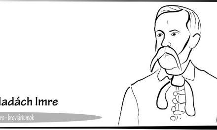 Breviáriumok – Madách Imre