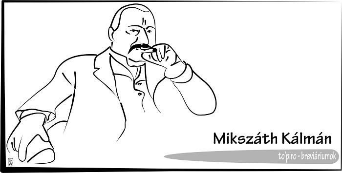Breviáriumok  – Mikszáth Kálmán, az anekdotázó-ironikus elbeszélő