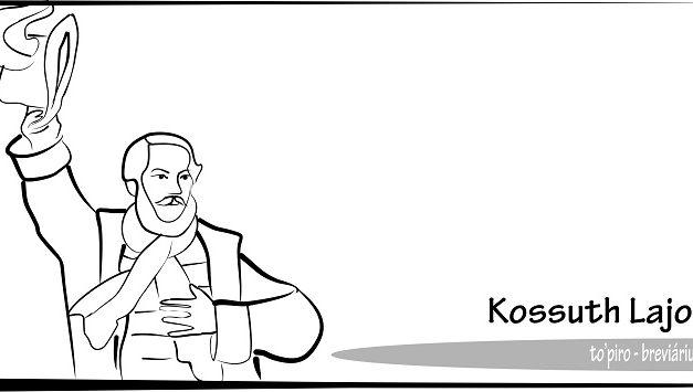 Breviáriumok – Kossuth Lajos
