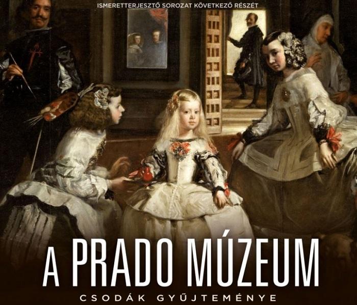 A Prado Múzeum – Csodák gyűjteménye