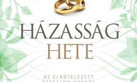 Házasság hete és Szerelmi kalandtúra Kecskeméten
