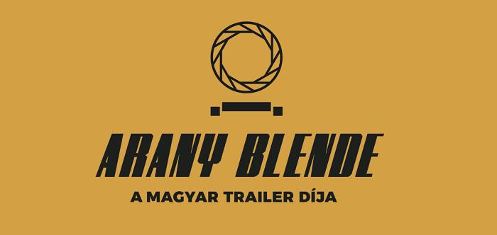 Arany Blende – Keressük a legjobb magyar filmelőzetest!