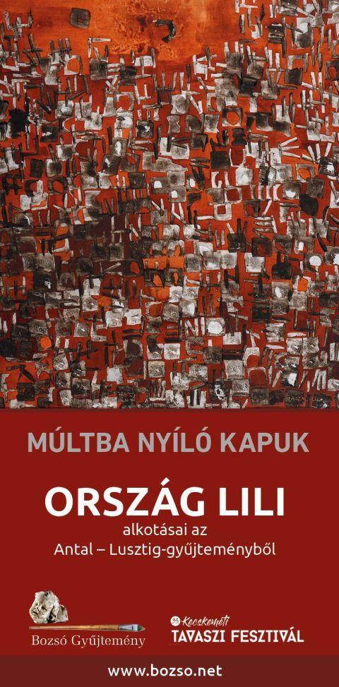 Múltba nyíló kapuk – Ország Lili kiállítása a Bozsóban