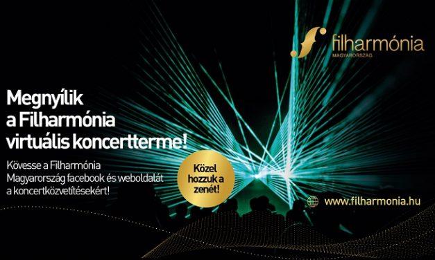 A Filharmónia Magyarország virtuális koncertjei