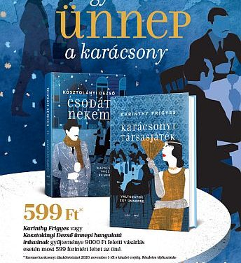 Karinthy és Kosztolányi barátságát idézi meg karácsonykor a Libri