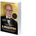 A Maestro – Ennio Morricone életéről magyar könyv készült