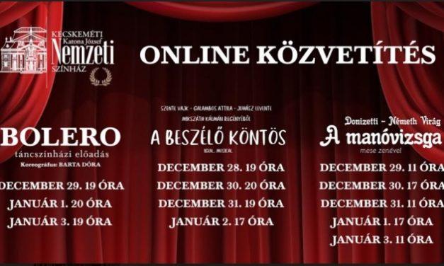 Ünnepi online közvetítések a kecskeméti színházból!