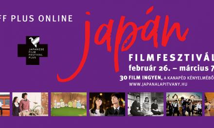 Házhoz jön a japán mozi – JFF PLUS Online Japán Filmfesztivál