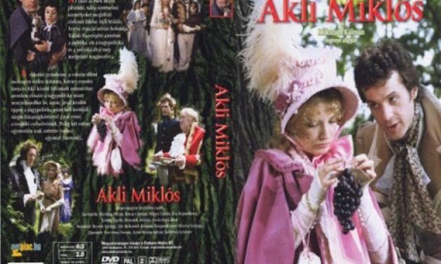 Mikszáth Kálmán : Akli Miklós című regénye – Könyvajánló