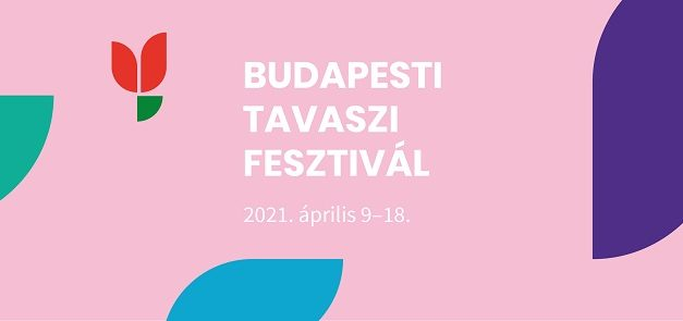 2021-ben is lesz Budapesti Tavaszi Fesztivál!