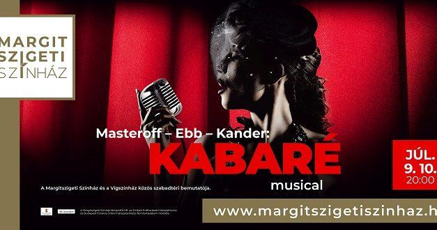 Kabaré a Margitszigeten – A Vígszínház előadása