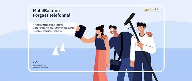 MobilBalaton – Videóverseny 20 év alattiaknak