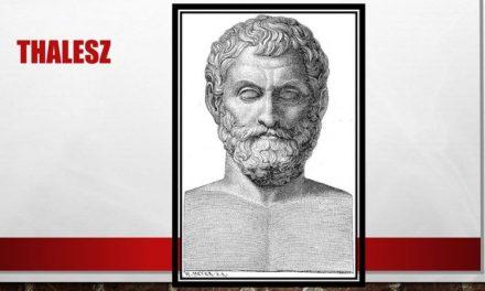 THALÉSZ görög filozófus és asztronómus