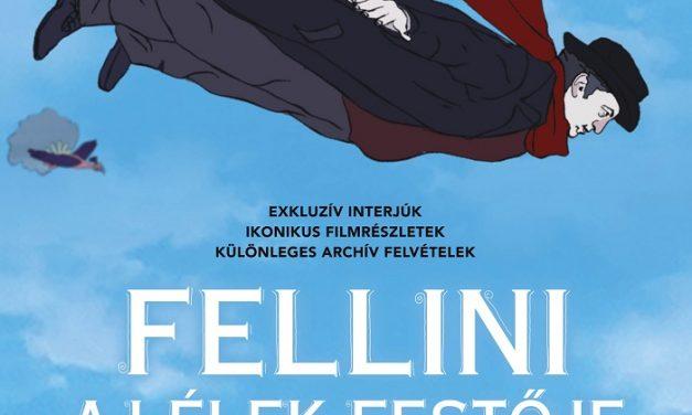 A lélek festője – Portréfilm Federico Felliniről a mozikban