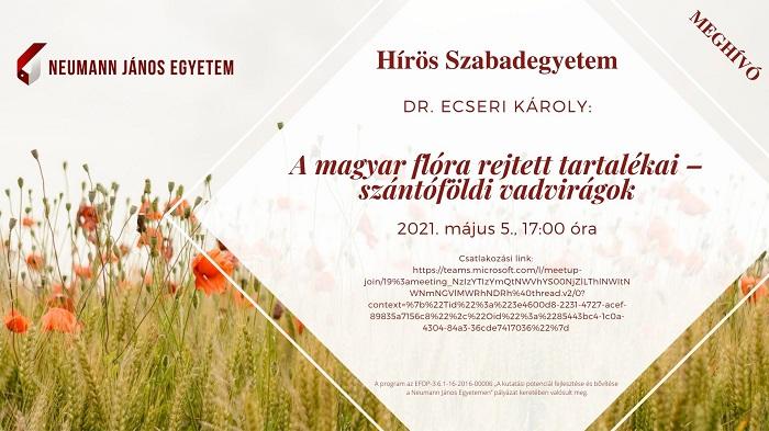 A Hírös Szabadegyetem tavaszi előadássorozata indul – 1. A magyar flóra rejtett tartalékai