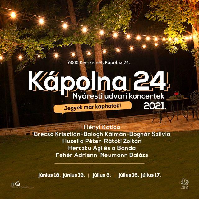 KÁPOLNA 24 –Nyáriesti udvari koncertek