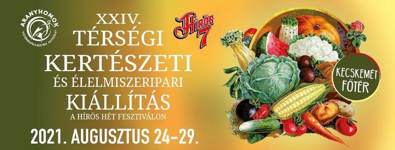 Térségi Kertészeti és Élelmiszeripari Kiállítás a Hírös Héten