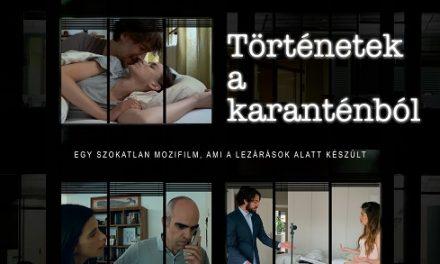 Történetek a karanténból – Filmajánló